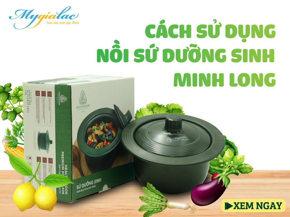 Cách sử dụng nồi dưỡng sinh Minh LongSinh Minh Long