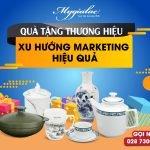 Quà Tặng Thương Hiệu Xu Hướng Marketing Hiệu Quả