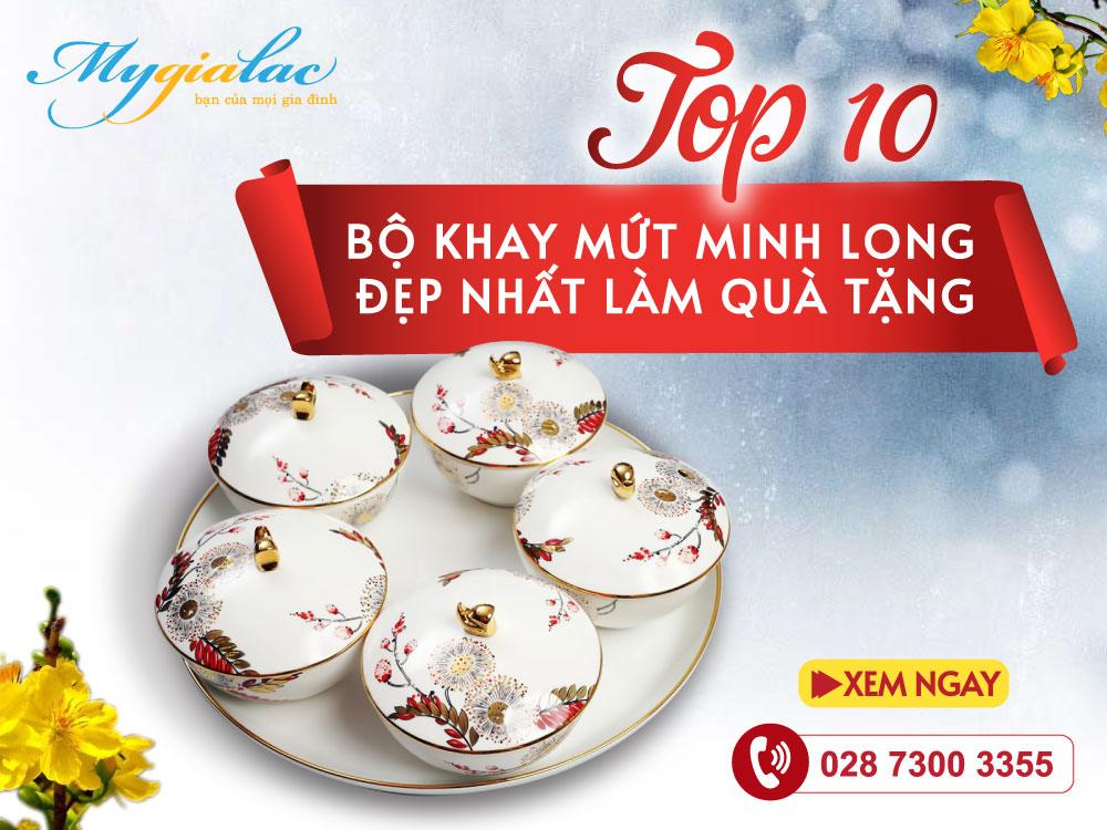 Top 10 Bộ Khay Mứt Minh Long Đẹp Nhất
