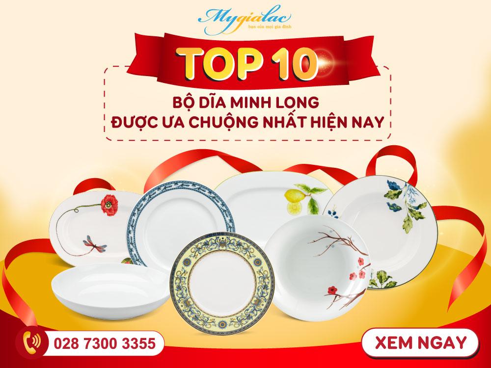 Top 10 bộ dĩa Minh Long được ưa chuộng nhất hiện nay