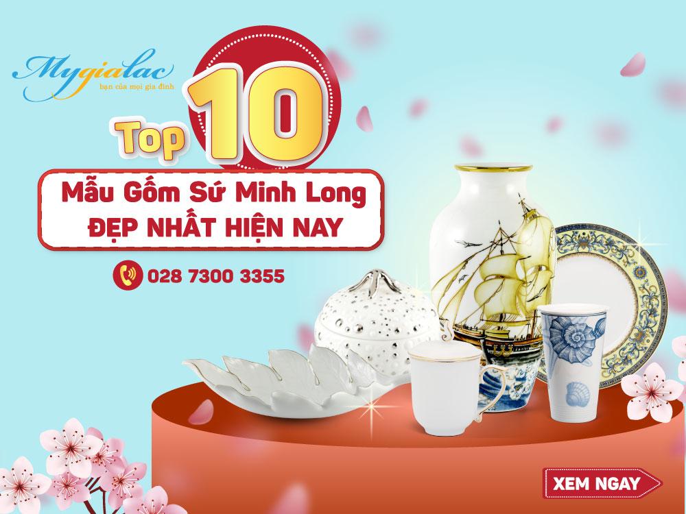 Top 10 mẫu gốm sứ Minh Long đẹp nhất hiện nay